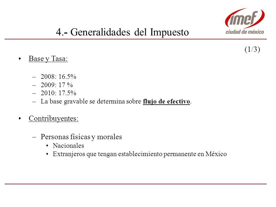 4.- Generalidades del impuesto (2/3) ¿ Sobre que se paga .