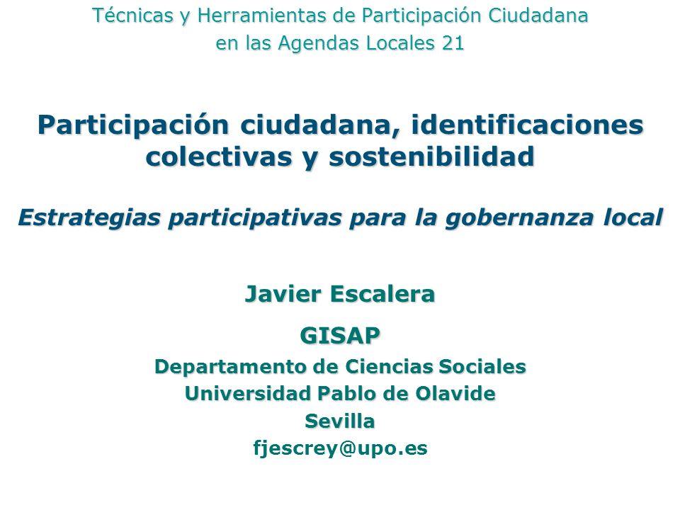 Técnicas y Herramientas de Participación Ciudadana en las Agendas Locales 21 Participación ciudadana, identificaciones colectivas y sostenibilidad Est