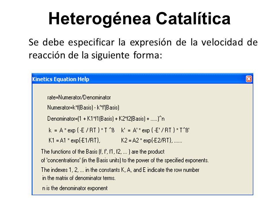 Los términos de las reacciones Heterogéneas Catalíticas se refieren a las reacciones inversas y directas (indicadas con ), donde: K: constante de reacción.