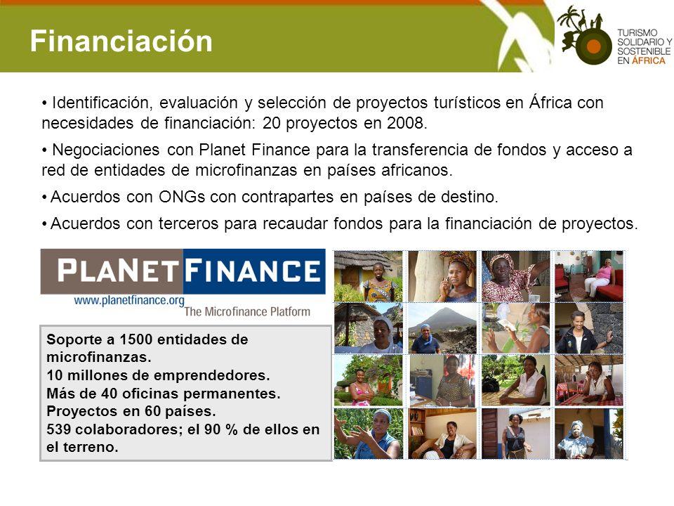 Financiación Identificación, evaluación y selección de proyectos turísticos en África con necesidades de financiación: 20 proyectos en 2008. Negociaci