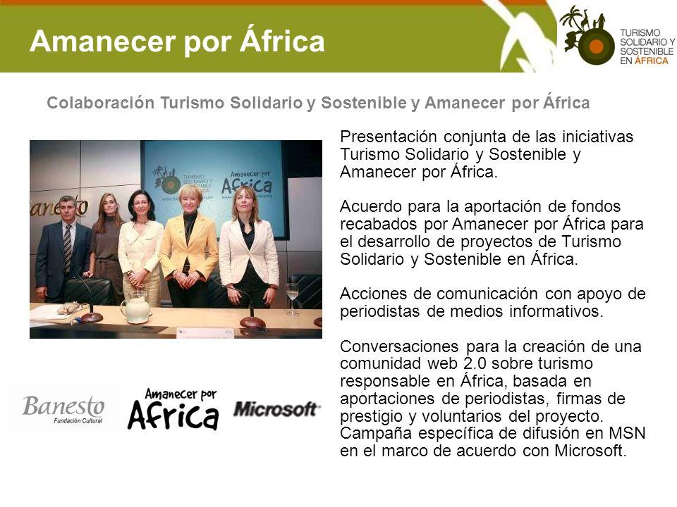 Amanecer por África Colaboración Turismo Solidario y Sostenible y Amanecer por África Presentación conjunta de las iniciativas Turismo Solidario y Sos