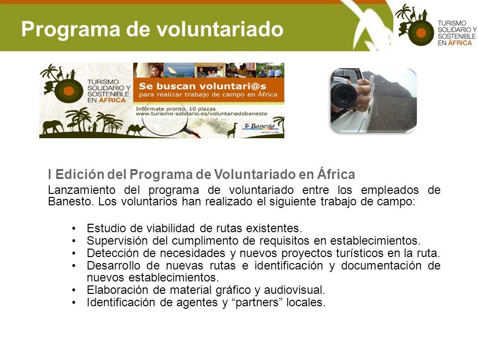 Programa de voluntariado I Edición del Programa de Voluntariado en África Lanzamiento del programa de voluntariado entre los empleados de Banesto. Los
