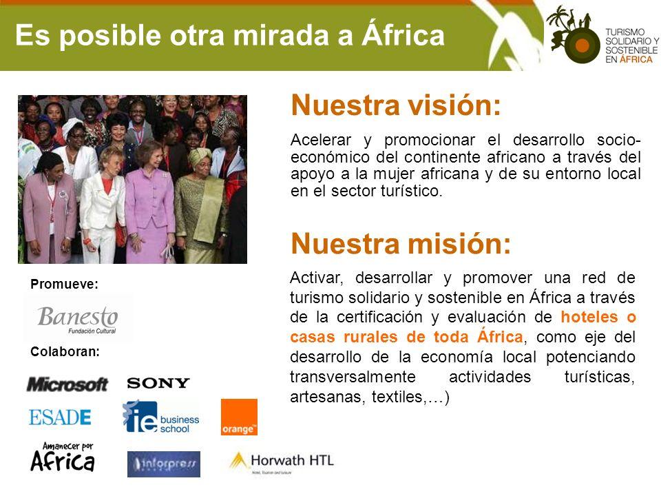 Nuestra misión: Activar, desarrollar y promover una red de turismo solidario y sostenible en África a través de la certificación y evaluación de hotel