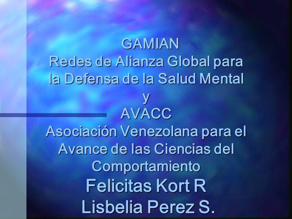 GAMIAN Redes de Alianza Global para la Defensa de la Salud Mental y AVACC Asociación Venezolana para el Avance de las Ciencias del Comportamiento Feli