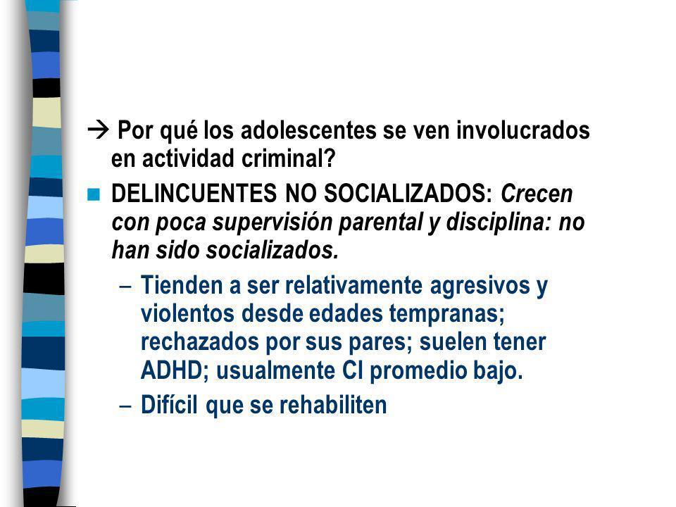 Delincuencia adolescente La delincuencia juvenil (notablemente, la delincuencia violenta) ha crecido muchísimo. Los adolescentes y los adultos jóvenes