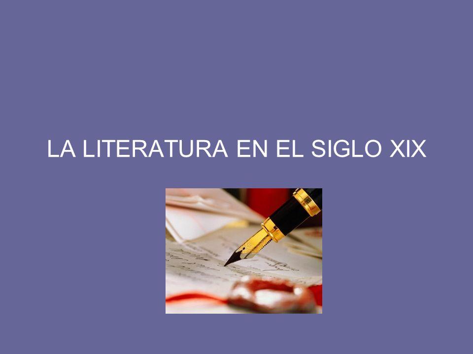 LA LITERATURA EN EL SIGLO XIX