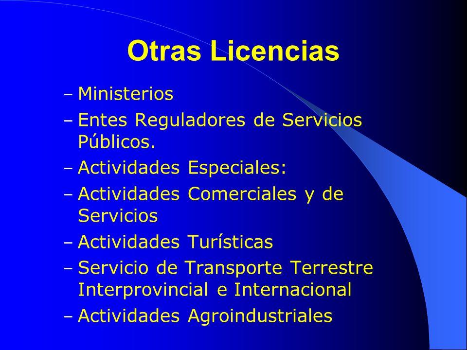 Otras Licencias – Ministerios – Entes Reguladores de Servicios Públicos. – Actividades Especiales: – Actividades Comerciales y de Servicios – Activida