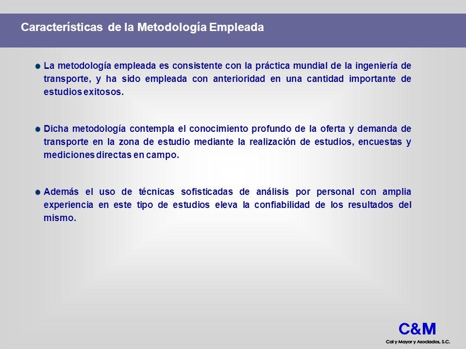 Características de la Metodología Empleada La metodología empleada es consistente con la práctica mundial de la ingeniería de transporte, y ha sido em