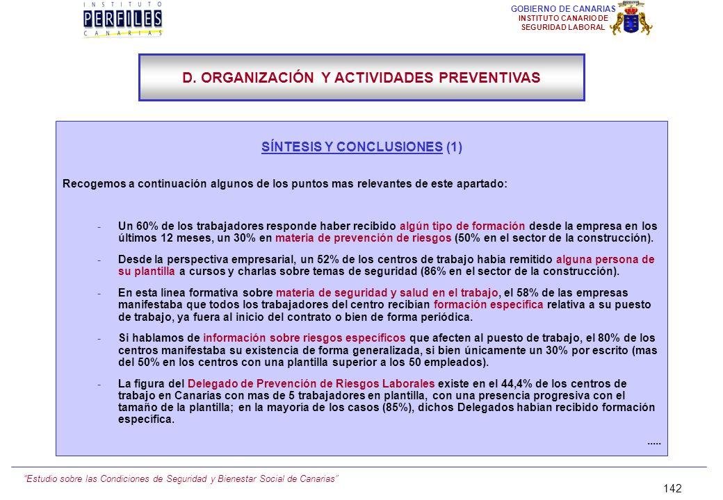 Estudio sobre las Condiciones de Seguridad y Bienestar Social de Canarias 141 GOBIERNO DE CANARIAS INSTITUTO CANARIO DE SEGURIDAD LABORAL D.15.) LOS A