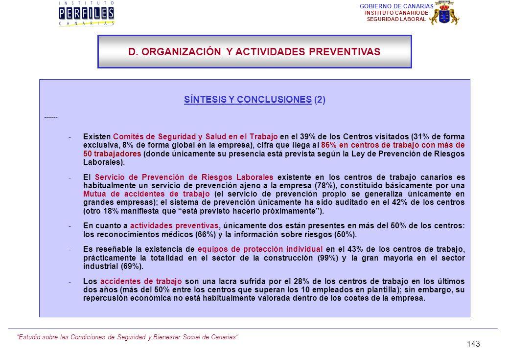 Estudio sobre las Condiciones de Seguridad y Bienestar Social de Canarias 142 GOBIERNO DE CANARIAS INSTITUTO CANARIO DE SEGURIDAD LABORAL SÍNTESIS Y C