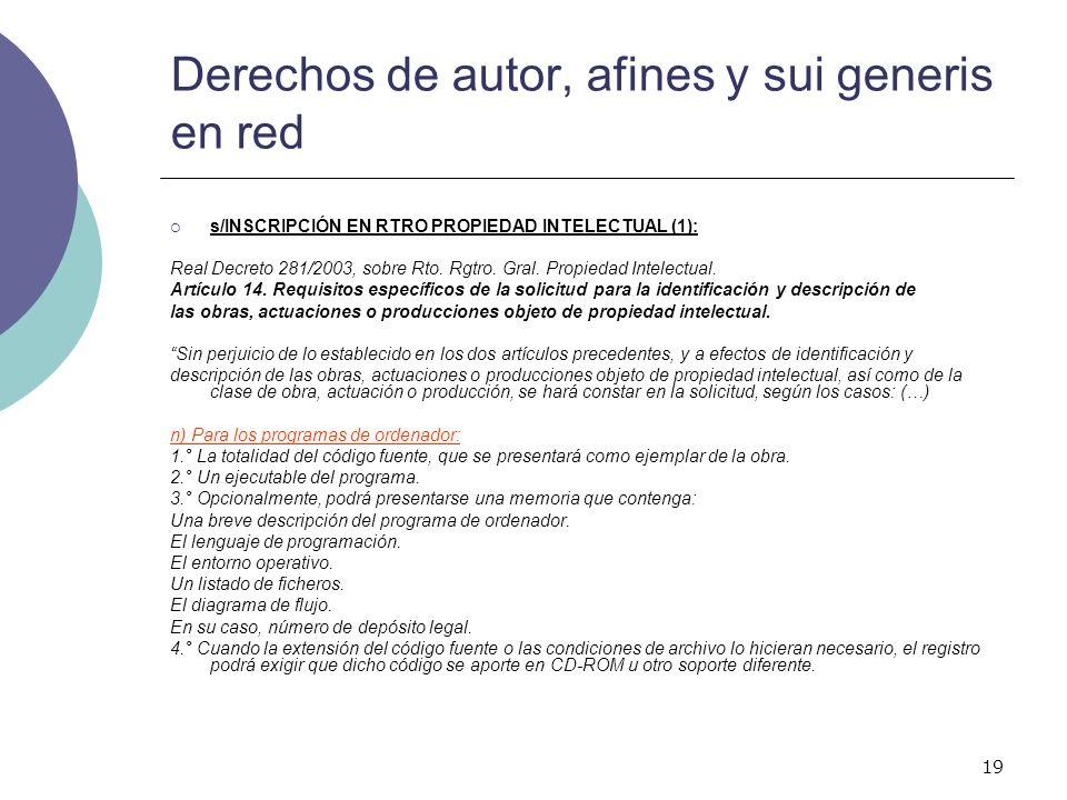 19 Derechos de autor, afines y sui generis en red s/INSCRIPCIÓN EN RTRO PROPIEDAD INTELECTUAL (1): Real Decreto 281/2003, sobre Rto. Rgtro. Gral. Prop