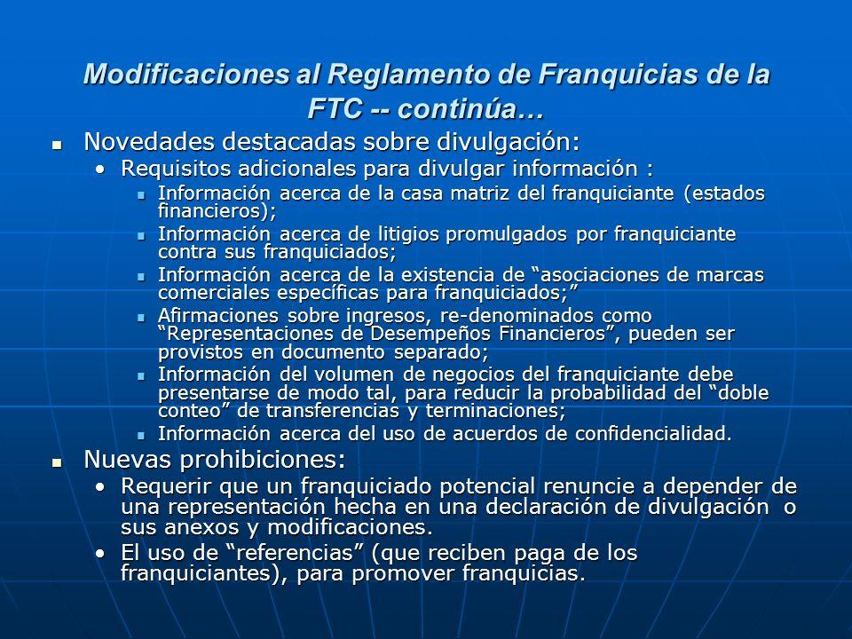 Modificaciones al Reglamento de Franquicias de la FTC -- continúa… Novedades destacadas sobre divulgación: Novedades destacadas sobre divulgación: Req