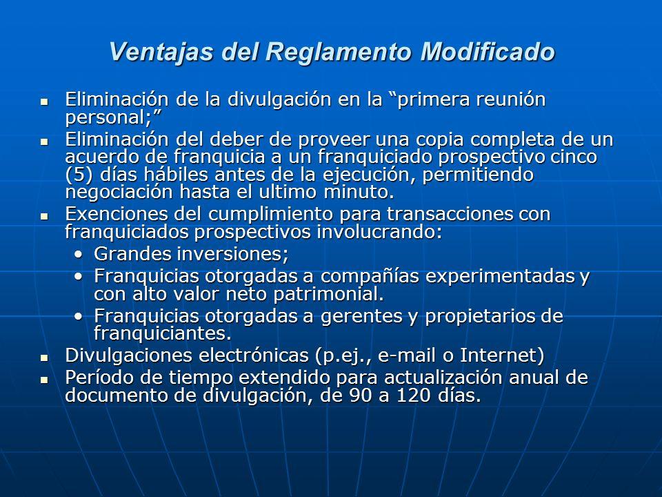 Ventajas del Reglamento Modificado Eliminación de la divulgación en la primera reunión personal; Eliminación de la divulgación en la primera reunión p