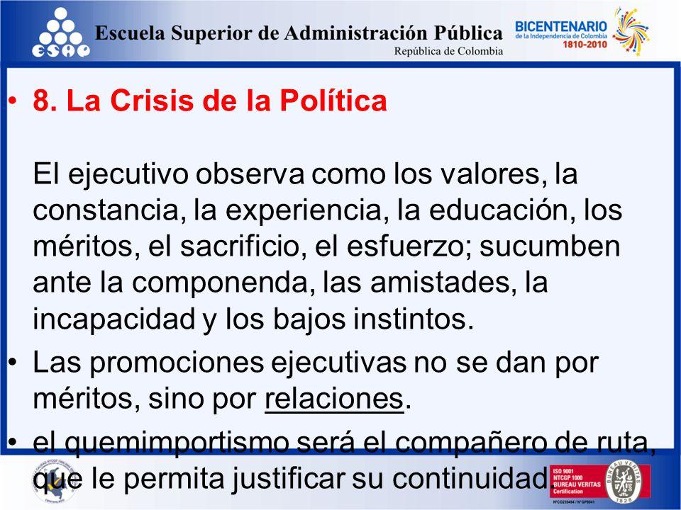 7. La Crisis de la Inseguridad El ejecutivo está consciente de la gran experiencia que atesora. Su amplia red de contactos, los logros alcanzados, el