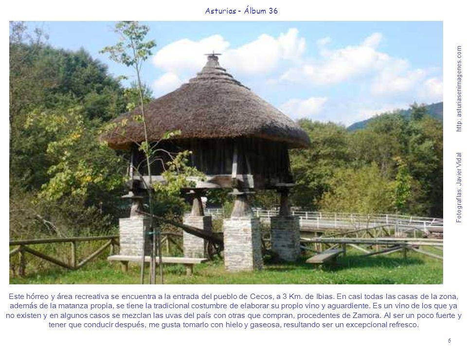 6 Asturias - Álbum 36 Fotografías: Javier Vidal http: asturiasenimagenes.com Este hórreo y área recreativa se encuentra a la entrada del pueblo de Cec