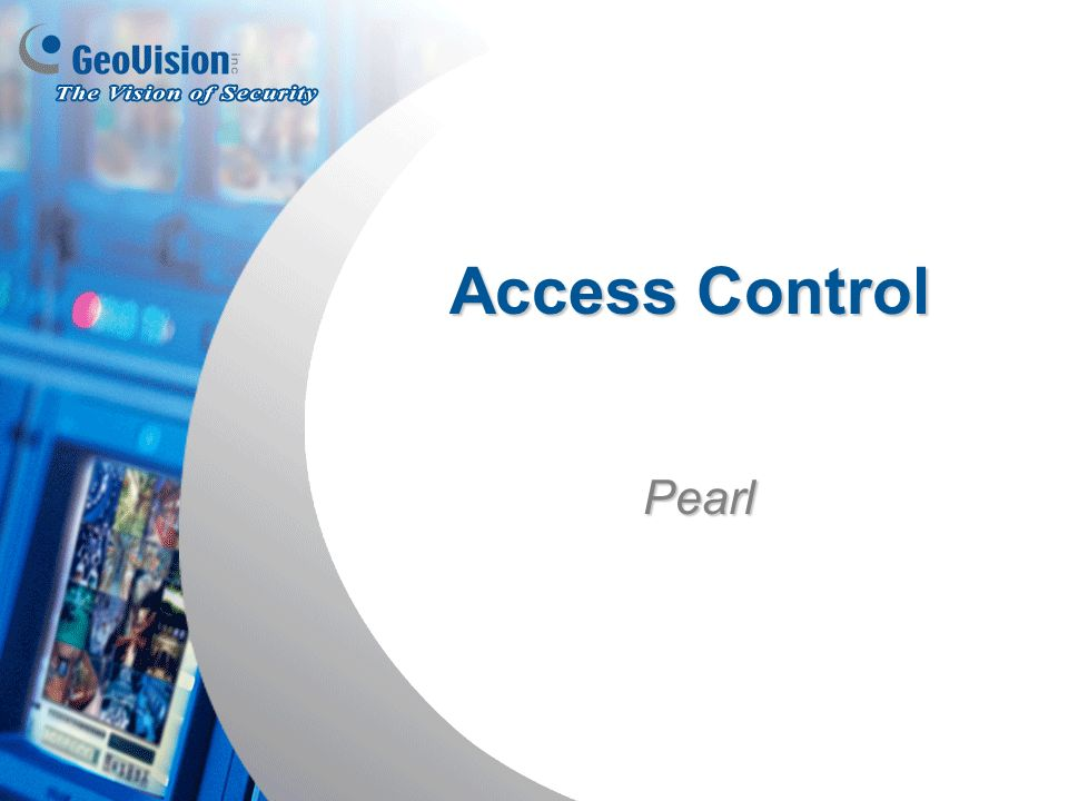 Access Control Pearl