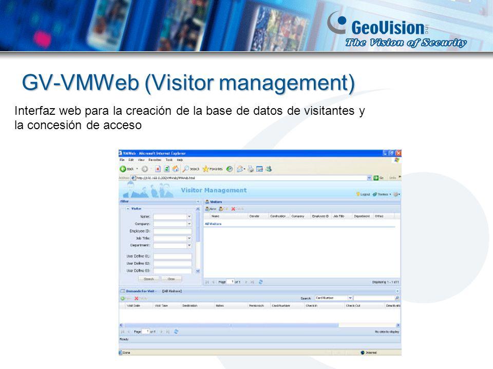 GV-VMWeb (Visitor management) Interfaz web para la creación de la base de datos de visitantes y la concesión de acceso