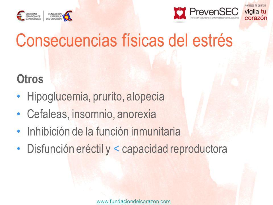 www.fundaciondelcorazon.com Otros Hipoglucemia, prurito, alopecia Cefaleas, insomnio, anorexia Inhibición de la función inmunitaria Disfunción eréctil