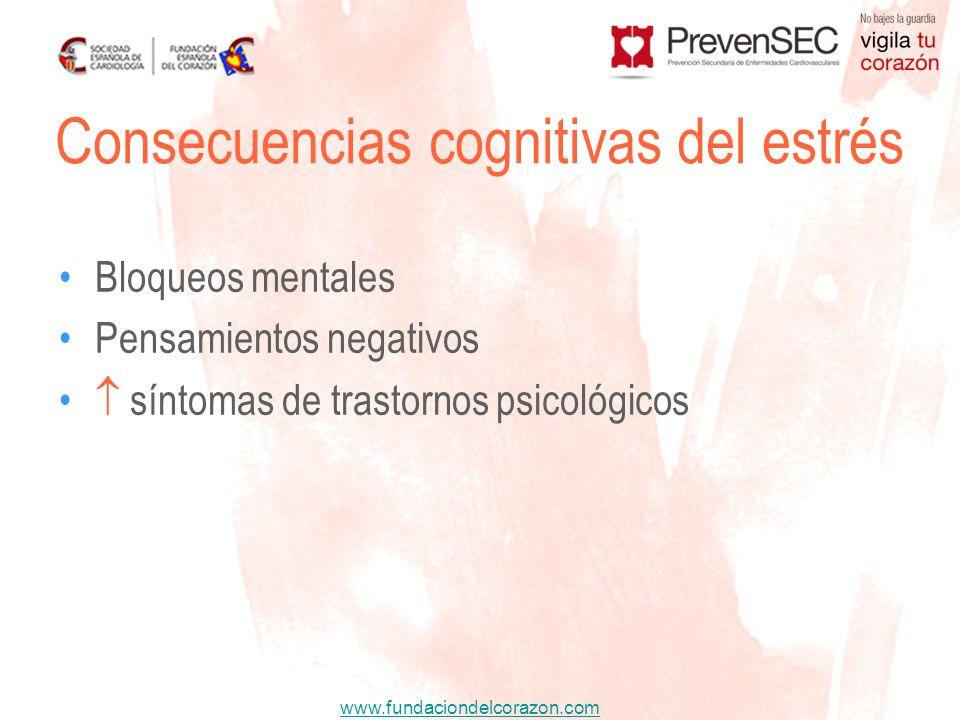 www.fundaciondelcorazon.com Bloqueos mentales Pensamientos negativos síntomas de trastornos psicológicos Consecuencias cognitivas del estrés