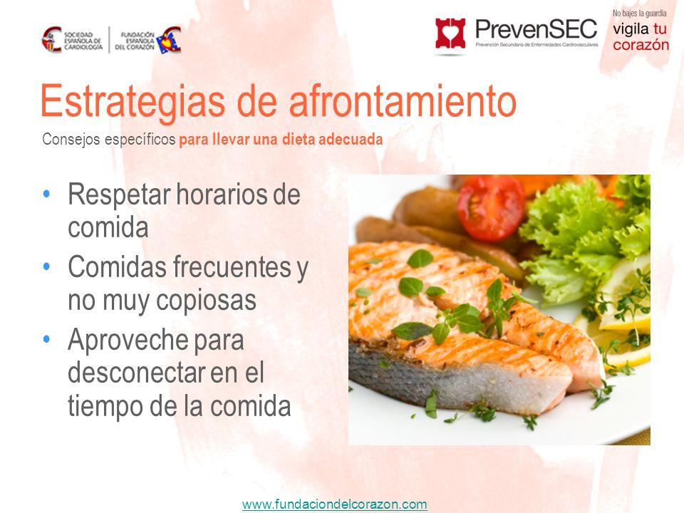 www.fundaciondelcorazon.com Respetar horarios de comida Comidas frecuentes y no muy copiosas Aproveche para desconectar en el tiempo de la comida Estr
