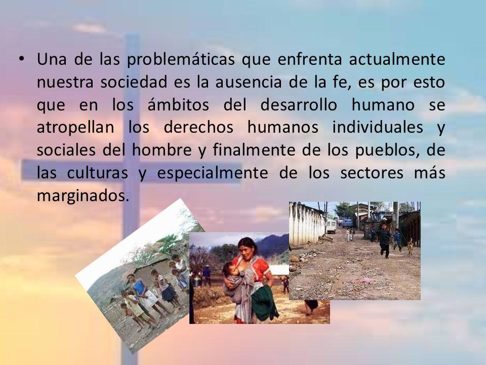 Una de las problemáticas que enfrenta actualmente nuestra sociedad es la ausencia de la fe, es por esto que en los ámbitos del desarrollo humano se at