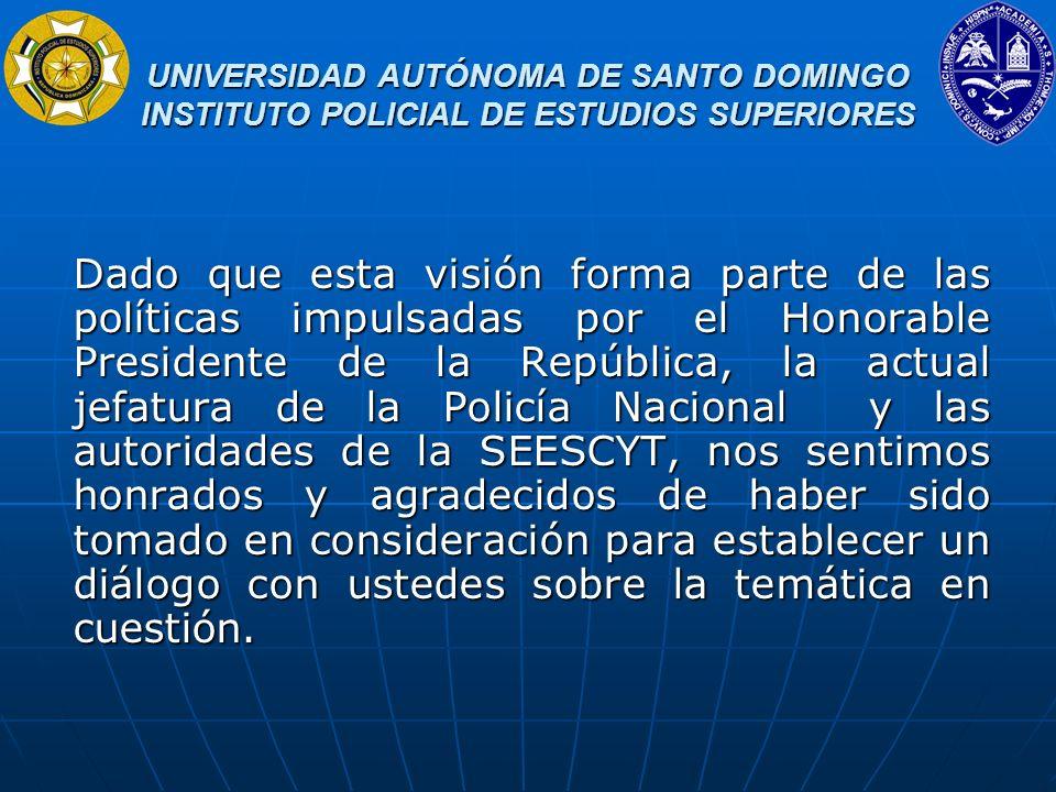 UNIVERSIDAD AUTÓNOMA DE SANTO DOMINGO INSTITUTO POLICIAL DE ESTUDIOS SUPERIORES UNIVERSIDAD AUTÓNOMA DE SANTO DOMINGO INSTITUTO POLICIAL DE ESTUDIOS SUPERIORES 2.4.- LA DEMOCRATIZACIÓN D ELA EDUCACIÓN SUPERIOR Con respecto a la democratización de la educación superior latinoamericana y dominicana, además del indicador del crecimiento d e la matrícula existe el hecho de que se ampliaron las posibilidades de estudios para nuevas capas sociales que en el pasado no tenían acceso a la educación superior y los centros educativos pasaron a incorporar a otros actores en la gerencia de los procesos formativos.