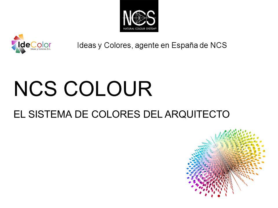 NCS COLOUR EL SISTEMA DE COLORES DEL ARQUITECTO Ideas y Colores, agente en España de NCS