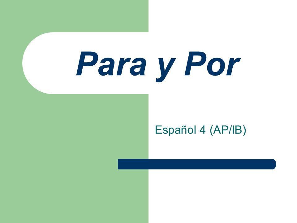 Para y Por Español 4 (AP/IB)