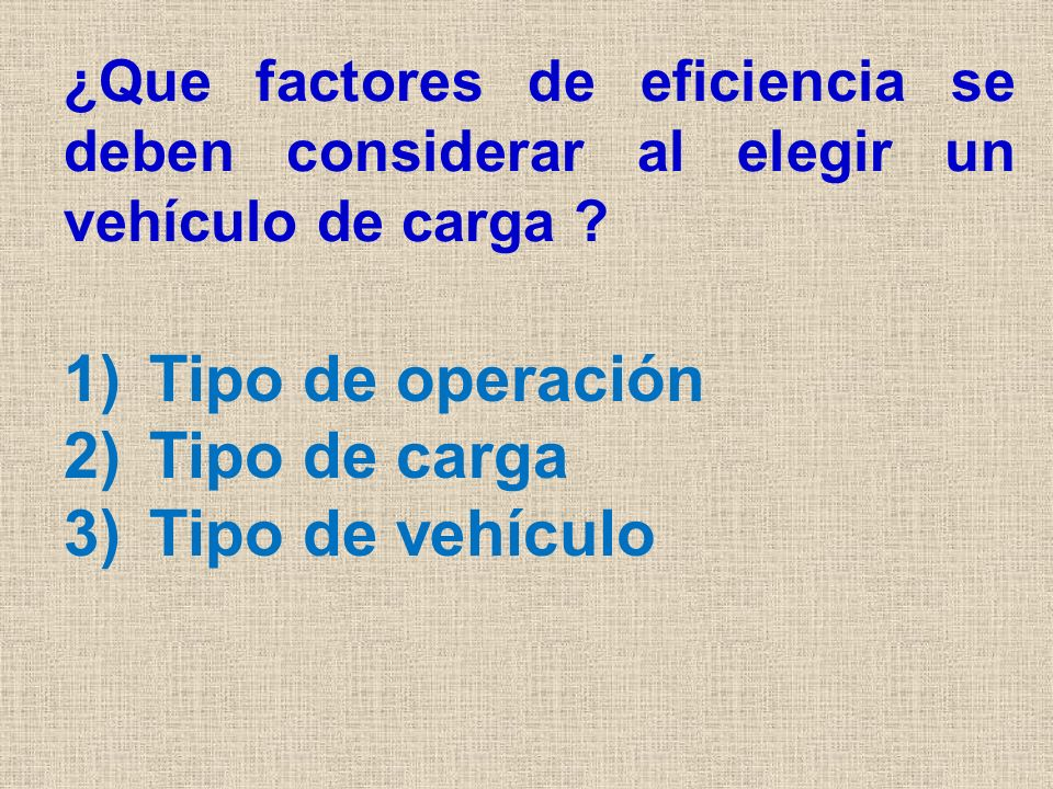 Tipo de operación Según el tipo de operación se va a poder seleccionar un tipo de vehículo.