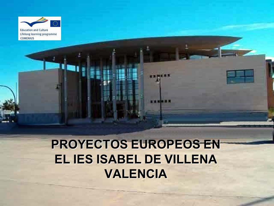 PROYECTOS EUROPEOS EN EL IES ISABEL DE VILLENA VALENCIA