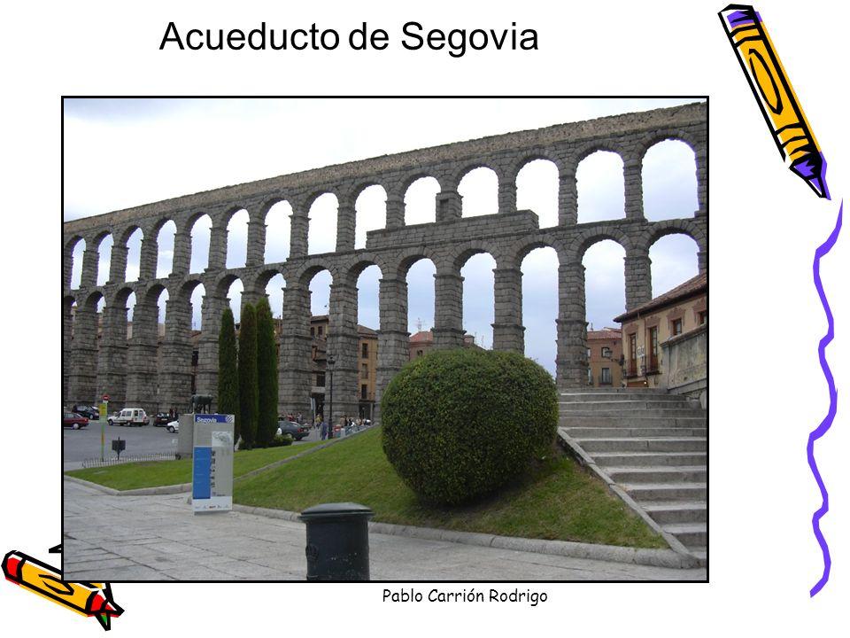 Pablo Carrión Rodrigo Acueducto de Segovia