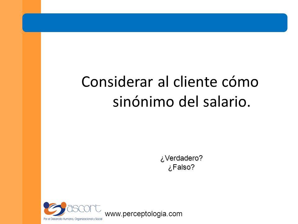 El objetivo del negocio es ganar, el del cliente mejorar su condición. ¿Verdadero ¿Falso