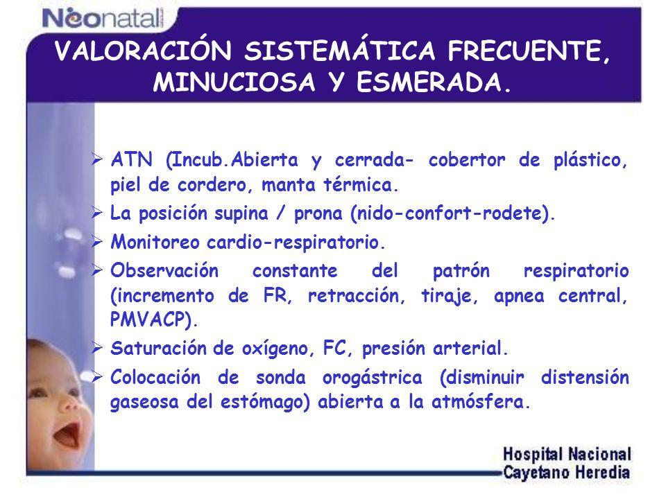 Monitoreo del perímetro abdominal (evitar el reposo gástrico prolongado y/o prolongar el uso de la nutrición parenteral).