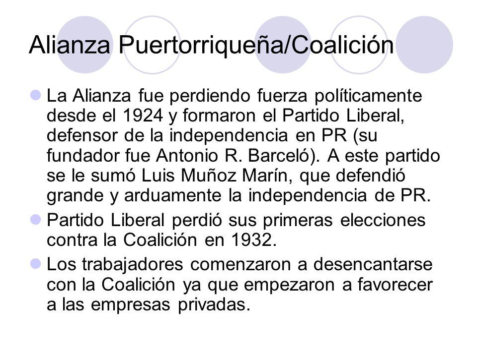 Alianza Puertorriqueña/Coalición La Alianza fue perdiendo fuerza políticamente desde el 1924 y formaron el Partido Liberal, defensor de la independenc