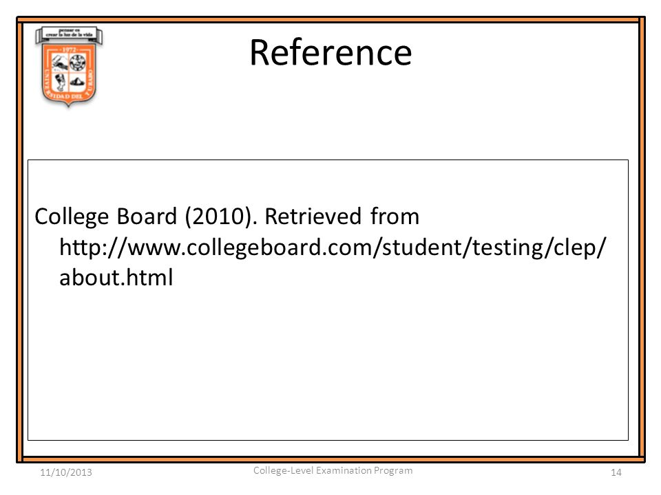 Reference College Board (2010).