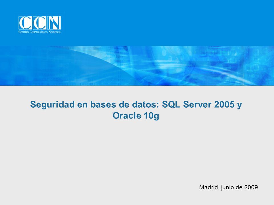 Opciones de cifrado de datos en tránsito Características específicas de la bbdd: Oracle Advanced Security Métodos basados en la conexión: SSL Túneles seguros: SSH Delegar en el sistema operativo: IPSec