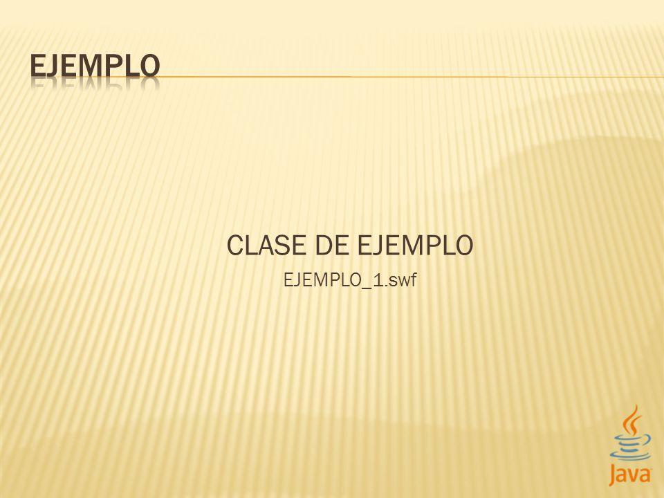 CLASE DE EJEMPLO EJEMPLO_1.swf