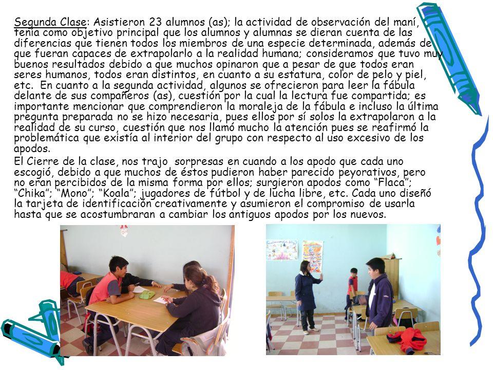 Segunda Clase: Asistieron 23 alumnos (as); la actividad de observación del maní, tenía como objetivo principal que los alumnos y alumnas se dieran cue