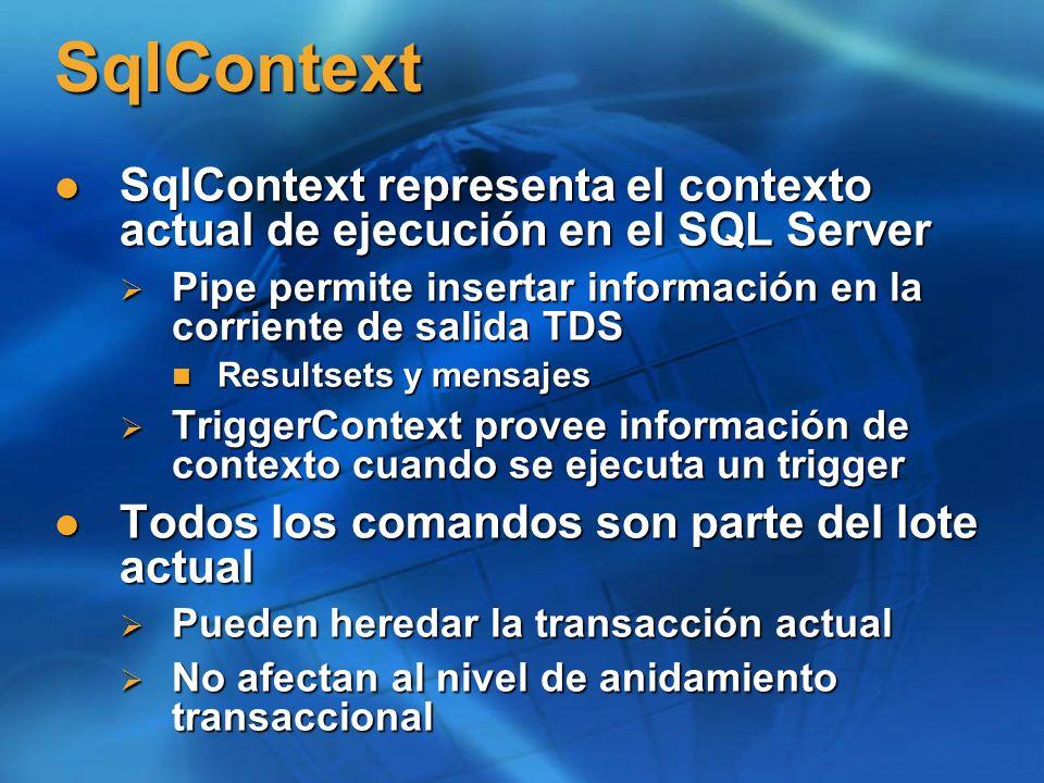 SqlContext SqlContext representa el contexto actual de ejecución en el SQL Server SqlContext representa el contexto actual de ejecución en el SQL Serv