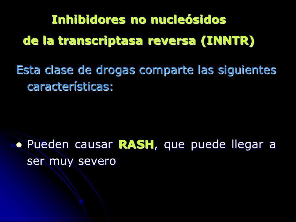 Esta clase de drogas comparte las siguientes características: Pueden causar RASH, que puede llegar a ser muy severo Pueden causar RASH, que puede lleg