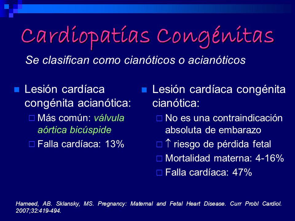 Cardiopatías Congénitas Lesión cardíaca congénita acianótica: Más común: válvula aórtica bicúspide Falla cardíaca: 13% Lesión cardíaca congénita cianó