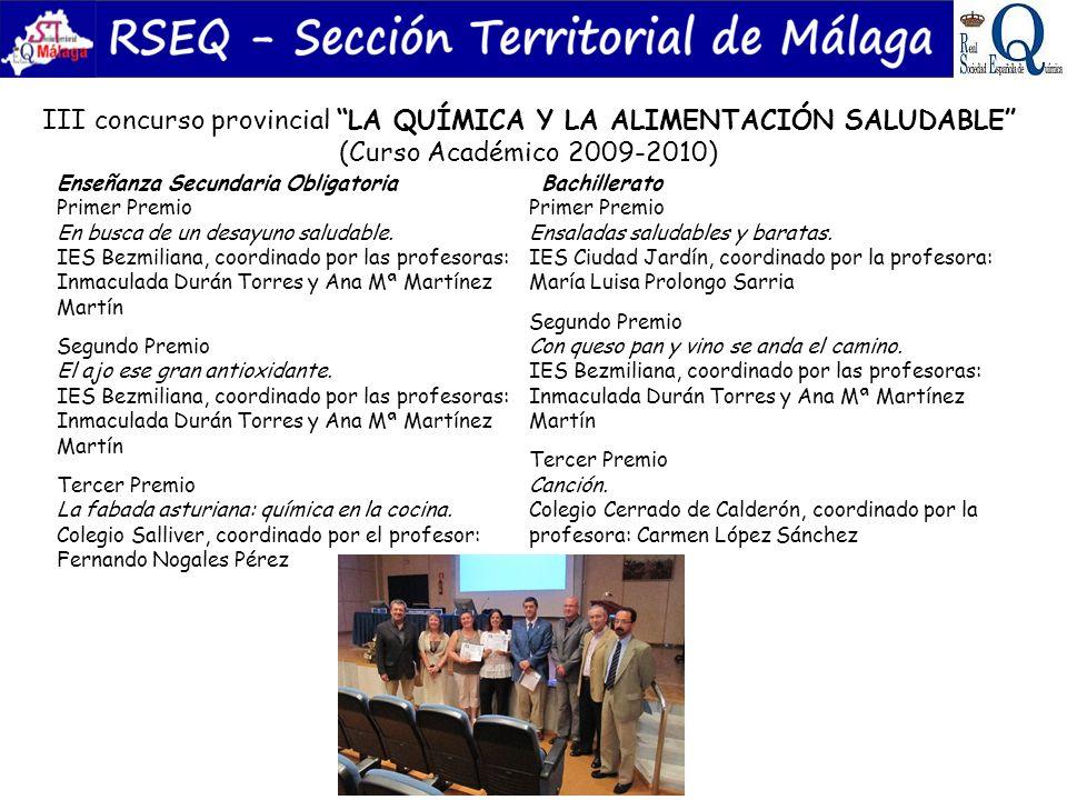 III concurso provincial LA QUÍMICA Y LA ALIMENTACIÓN SALUDABLE (Curso Académico 2009-2010) Enseñanza Secundaria Obligatoria Primer Premio En busca de