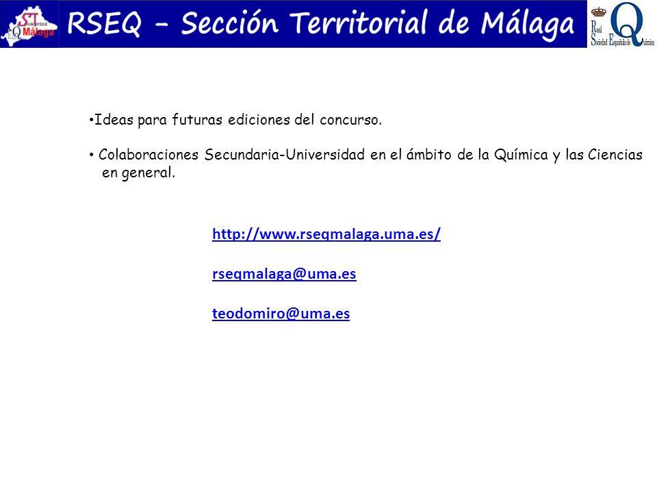 Ideas para futuras ediciones del concurso. Colaboraciones Secundaria-Universidad en el ámbito de la Química y las Ciencias en general. http://www.rseq