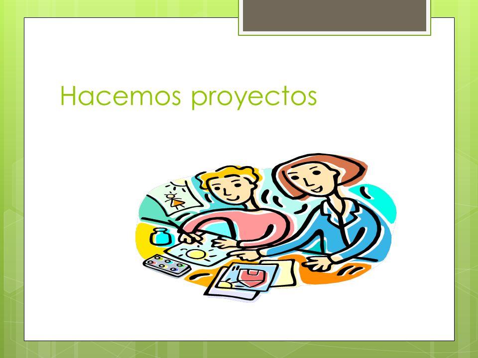Hacemos proyectos