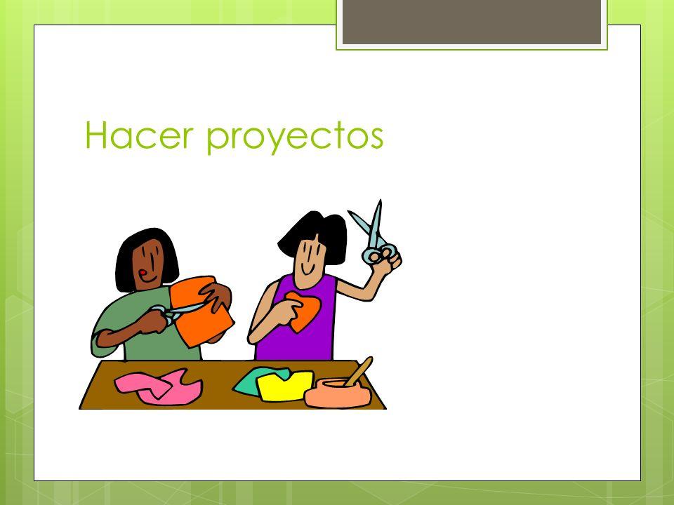 Hacer proyectos