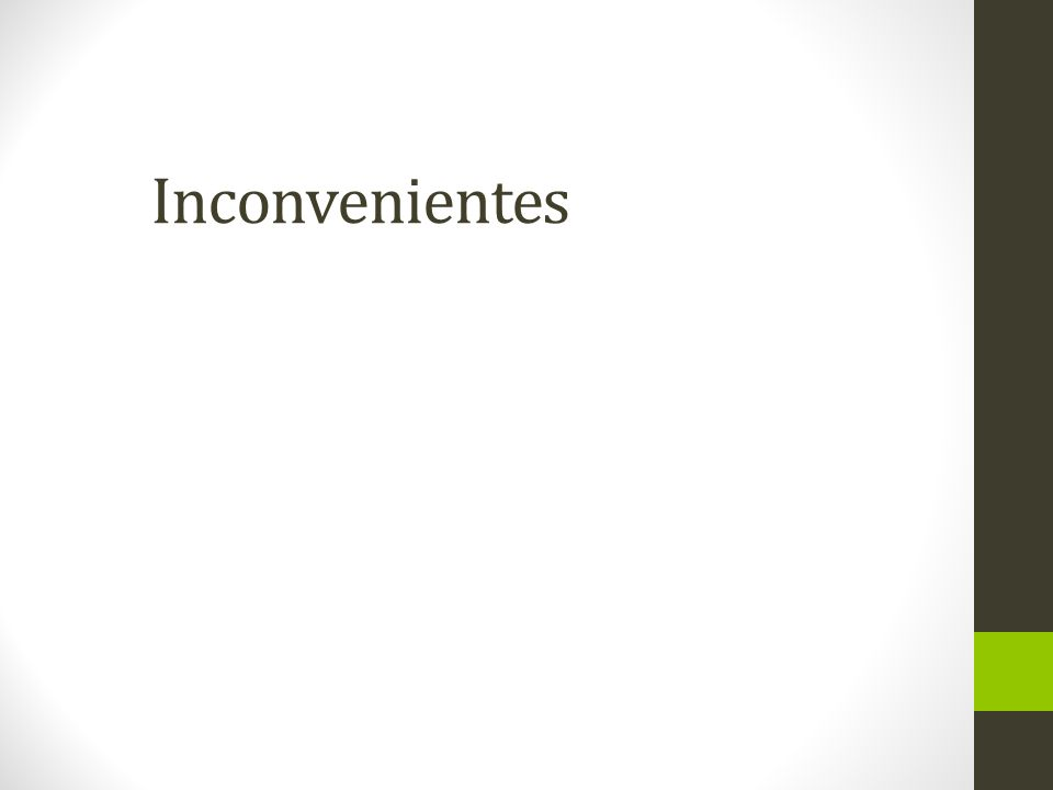 Inconvenientes