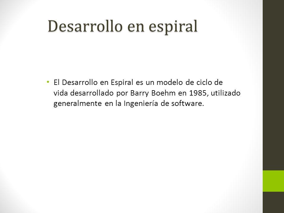 El Desarrollo en Espiral es un modelo de ciclo de vida desarrollado por Barry Boehm en 1985, utilizado generalmente en la Ingeniería de software. Desa