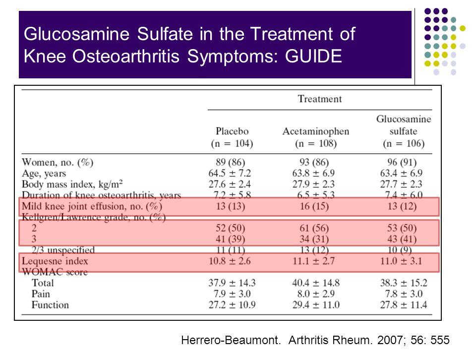 Glucosamine Sulfate in the Treatment of Knee Osteoarthritis Symptoms: GUIDE Herrero-Beaumont. Arthritis Rheum. 2007; 56: 555
