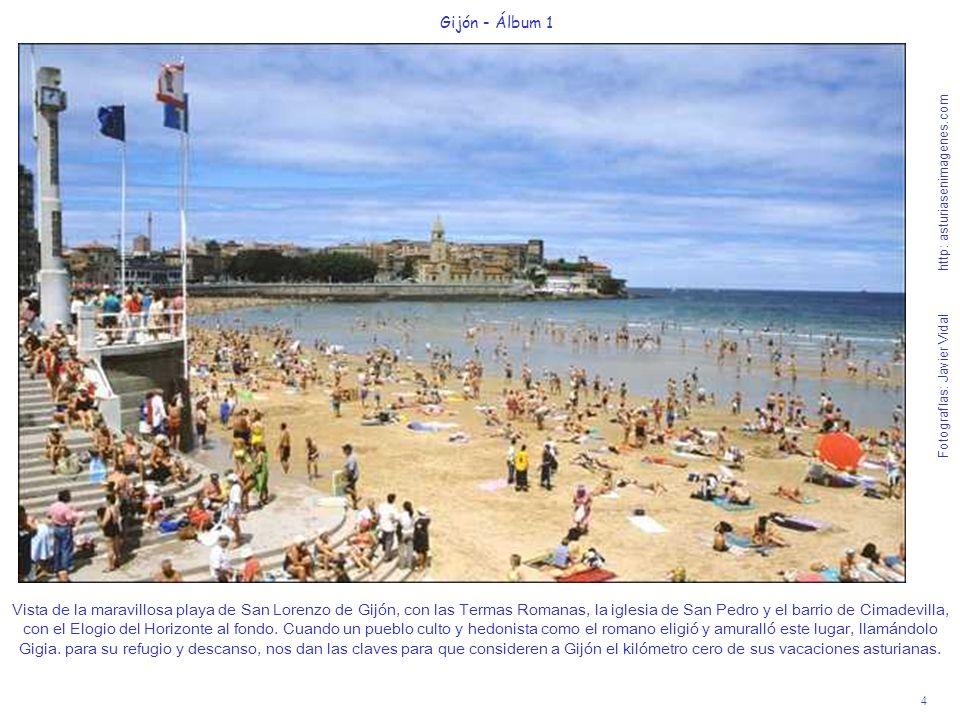 4 Gijón - Álbum 1 Fotografías: Javier Vidal http: asturiasenimagenes.com Vista de la maravillosa playa de San Lorenzo de Gijón, con las Termas Romanas