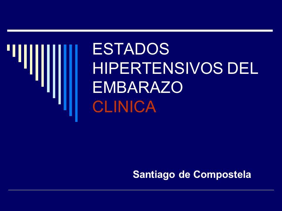 TRATAMIENTO III Hospitalario Preeclampsia grave Control dificil Evaluación inicial Ambulatorio